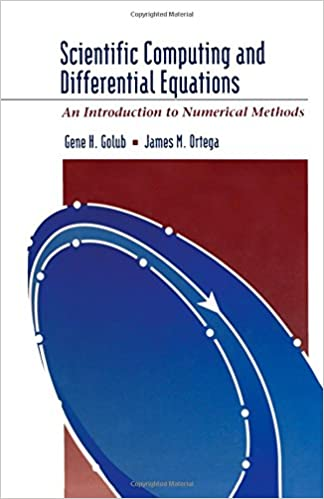 Scientific Computing and Differential Equations: An Introduction to