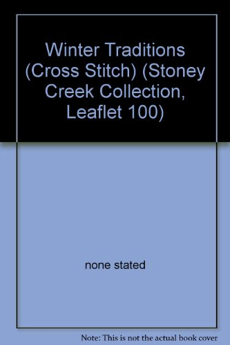 (Winter Traditions (Cross Stitch) (Stoney Creek Collection, Leaflet)