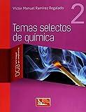 Temas selectos de química. Vol. 2