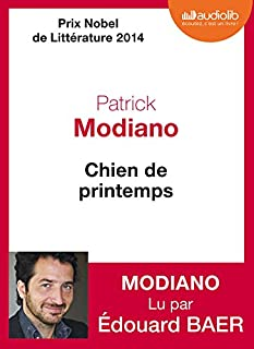 Chien de printemps : roman, Modiano, Patrick