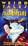 Weird Tales from Shakespeare, Katharine Kerr and Martin Greenberg, 0886776058