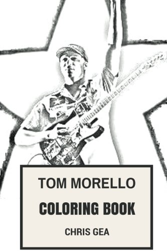 Audioslave Rage Against The Machine (Tom Morello Coloring Book: Rage Against the Machine and Audioslave Mastermind Great Guitarist and Innovator  Inspired Adult Coloring Book (Coloring Book for Adults))