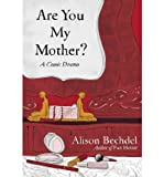 Are You My Mother?: A Comic Drama (Hardback) - Common