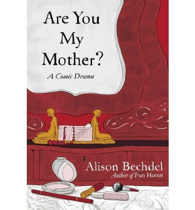 (Are You My Mother?: A Comic Drama (Hardback) - Common)