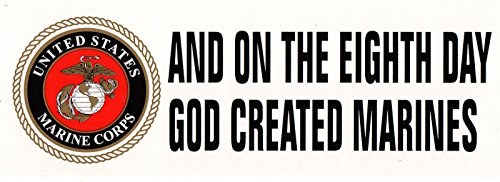 And On The 8th Day God Created Marines Bumper Sticker (On The 8th Day God Created Marines)