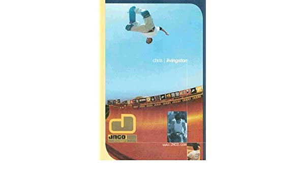 Team JNCO JNCO Industries Skateboard Chris Livingston Great Photo Print Ad!