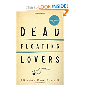 Dead Floating Lovers (An Emily Kincaid Mystery) Elizabeth Kane Buzzelli