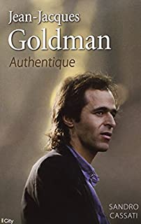 Jean-Jacques Goldman : authentique, Cassati, Sandro