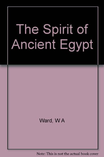 The Spirit of Ancient Egypt