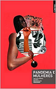 Pandemia e Mulheres: Volume 02