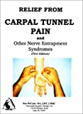 Relief from Carpal Tunnel Pain and Other Nerve Entrapment Syndromes