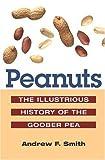 Peanuts, Andrew F. Smith, 0252025539