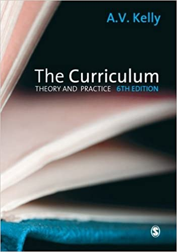the curriculum theory and practice amazon co uk a v kelly books