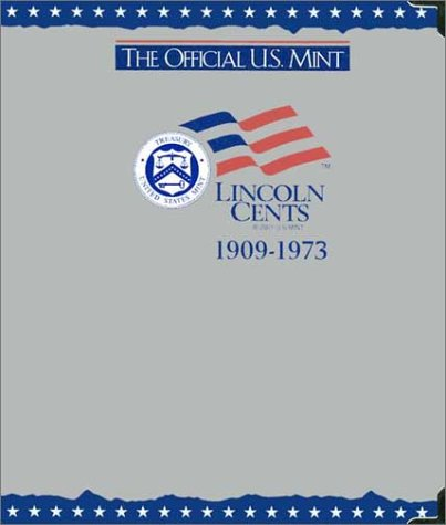 Download The Official U.S. Mint Lincoln Cents Coin Album: 1909-1973 pdf