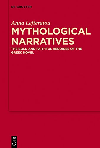Mythological narratives the bold and faithful heroines of the greek mythological narratives the bold and faithful heroines of the greek novel mythoseikonpoiesis by fandeluxe Image collections