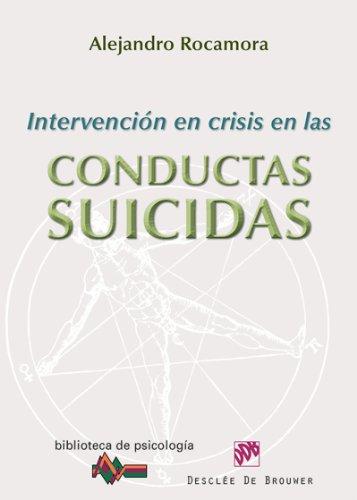 Intervención en crisis en las conductas suicidas: 179 (Biblioteca de Psicología) (Spanish