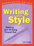 Writing With Style (Scholastic Guides)