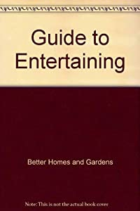 Paperback Guide to Entertaining Book
