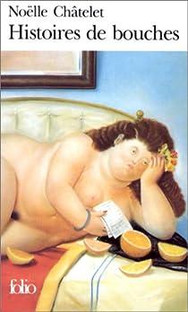 Histoires de bouches par Châtelet