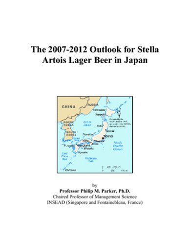 The 2007-2012 Outlook for Stella Artois Lager Beer in Japan