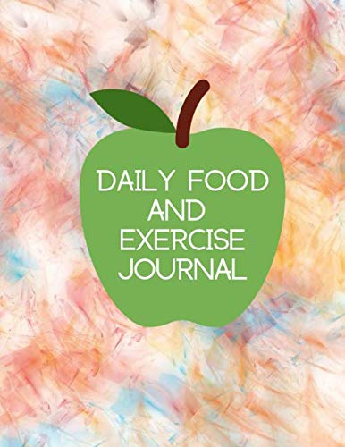 Daily Food and Exercise Journal: Large All in One Planner, Organizer, Log Book, Tracker Notebook Journal, to Monitor and Track Daily Diet, Exercise ... With 120 Pages. (Healthy Lifestyle Log) by Crown Journals
