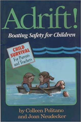 Adrift!: Boating Safety for Children (Child Survival)