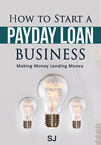 how-to-start-a-payday-loan-business-making-money-lending-money