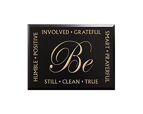 TimberCreekDesign Be Still, Clean, True, Involved, Positive, Humble, Grateful, Smart, Prayerful by Gordon B. Hinckley, Be-attitudes/Ways to be Decorative Carved Wood Sign Quote, Black