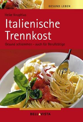 italienische-trennkost