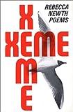 Xeme, Rebecca Newth, 0912090081