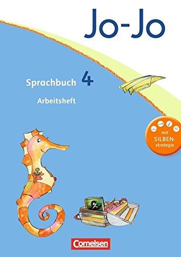 Jo-Jo Sprachbuch - Allgemeine Ausgabe 2011: 4. Schuljahr - Arbeitsheft