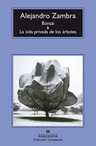 Bonsai y La vida privada de los arboles (Spanish Edition)