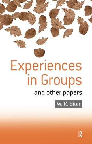 Experiences in Groups: and Other Papers