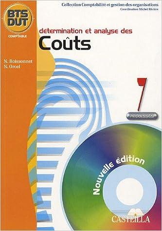 Lire en ligne Détermination et analyse des coûts BTS DUT Comptable : Processus 7 epub pdf