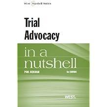 Trial Advocacy in a Nutshell, 5th (Nutshells)