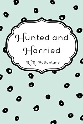 book cover of Hunted and Harried