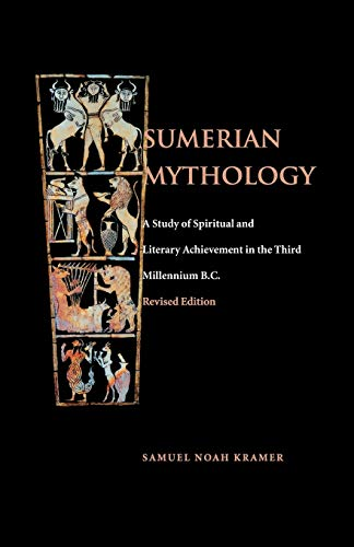 Sumerian Mythology (The Meaning Of The Millennium Four Views)