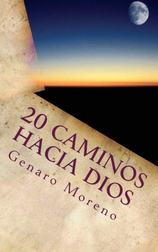 Read Online 20 Caminos Hacia Dios (Spanish Edition) PDF