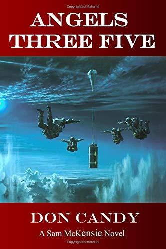 Angels Three Five: A Sam McKensie Novel (Sam McKensie Novels) pdf epub