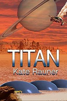 Titan by [Rauner, Kate]
