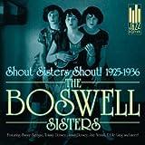 Shout Sisters Shout 1925-1936