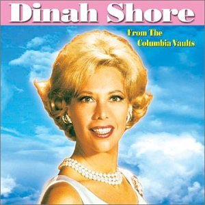 Dinah Shore - From the Columbia Vaults - Zortam Music
