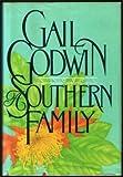 A Southern Family, Gail Godwin, 0688065309