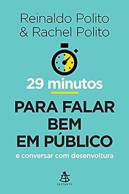 29 Minutos Para Falar Bem em Público from Sextante