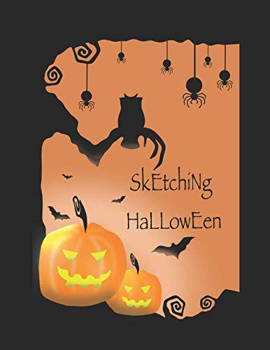 Halloween Ideas To Draw (Sketching Halloween: 32 ideas to draw for a spooktastic Halloween - sketchbook)