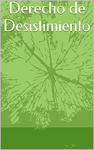 Descargar Libro Derecho De Desistimiento Sergio Rojo
