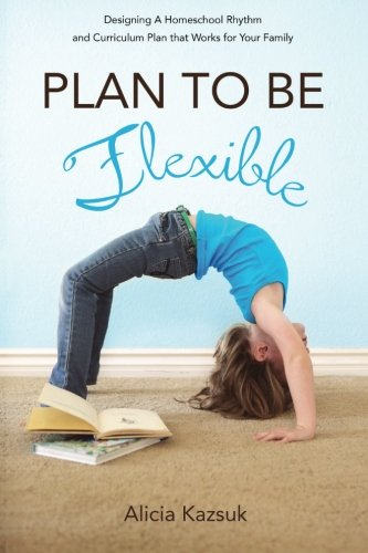 Plan to Be Flexible: