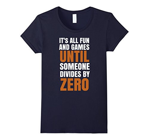 Women's It's All Fun And Games Until Someone Divides By Z...