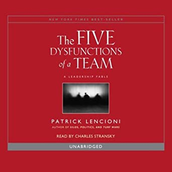 Audiobook Image Overcoming The Five Dysfunctions Of A Team A Field Guide