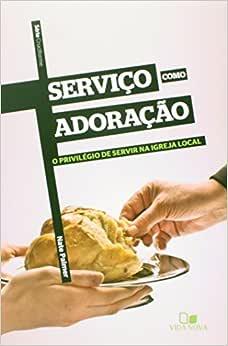 Série Cruciforme - Serviço como adoração